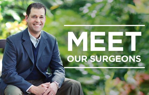 Meet Our Surgeons