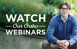 Watch our ortho webinars with Dr Booher