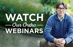 Watch Our Ortho Webinars