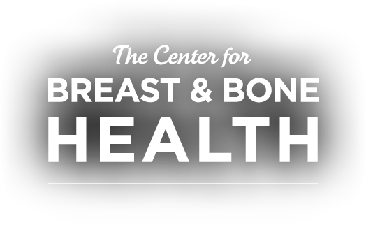 The Center for Breast and Bone Health
